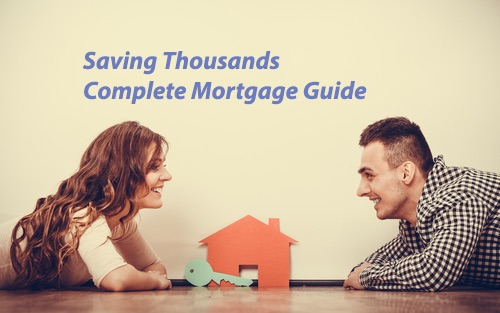 Complete Mortgage Guide