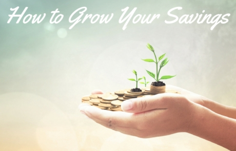 How to GrowYour Savings